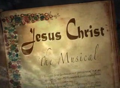 Jesus Christ - The Musical!